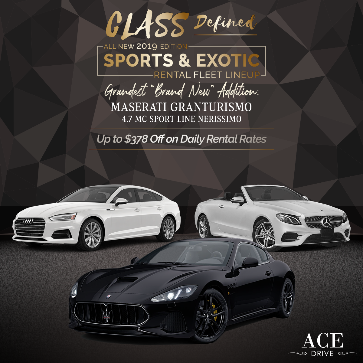 Up to $378 Off Daily Rental Rates All New 2019 Edition Sports & Exotic Rental Fleet Lineup